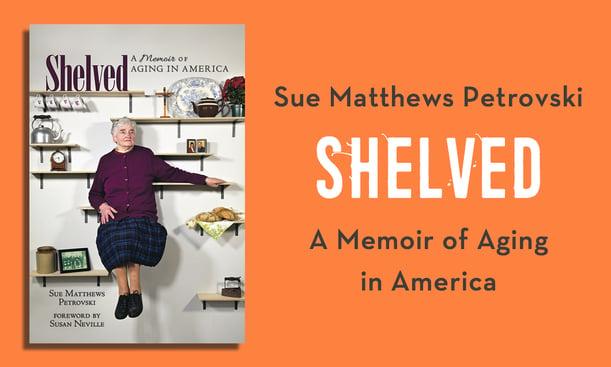 Shelved-A-Memoir-of-Aging-in-America3.png