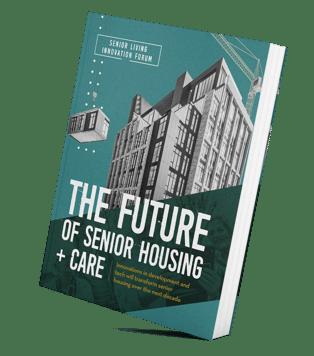 The Future of Senior Housing+Care_Report