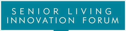 Senior Living Innovation Forum